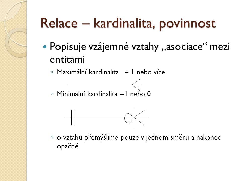Relace – kardinalita, povinnost