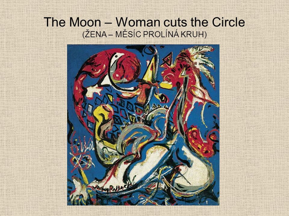The Moon – Woman cuts the Circle (ŽENA – MĚSÍC PROLÍNÁ KRUH)