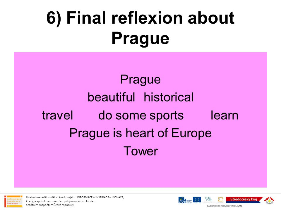 6) Final reflexion about Prague