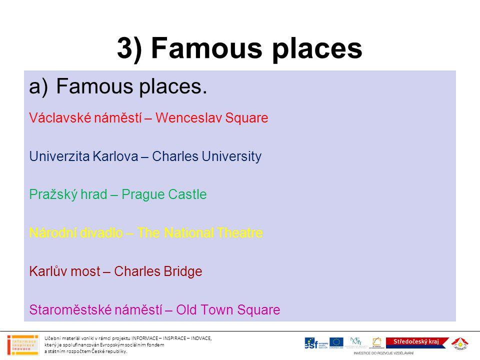 3) Famous places Famous places. Václavské náměstí – Wenceslav Square