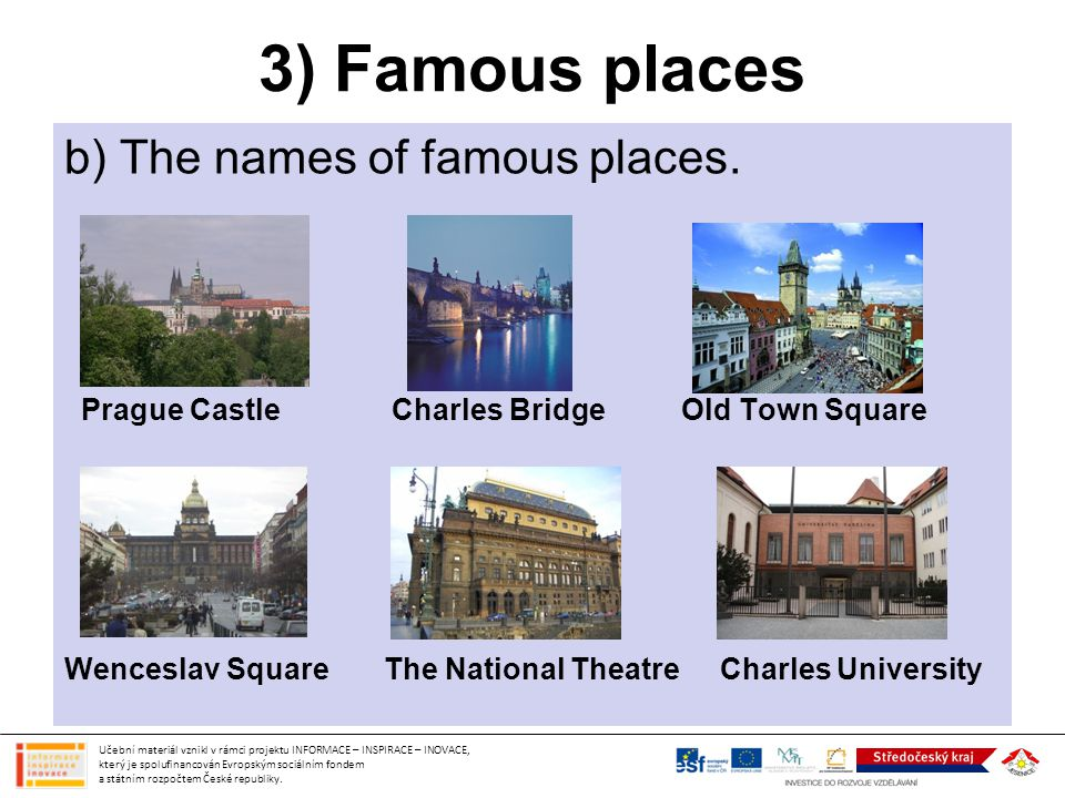 3) Famous places b) The names of famous places.