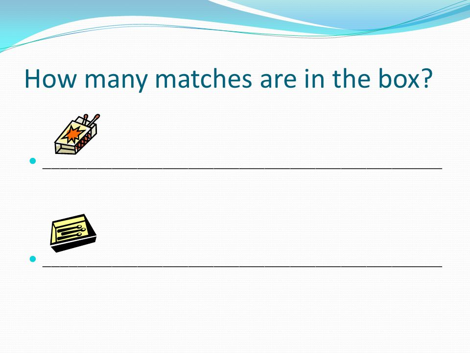 How many matches are in the box