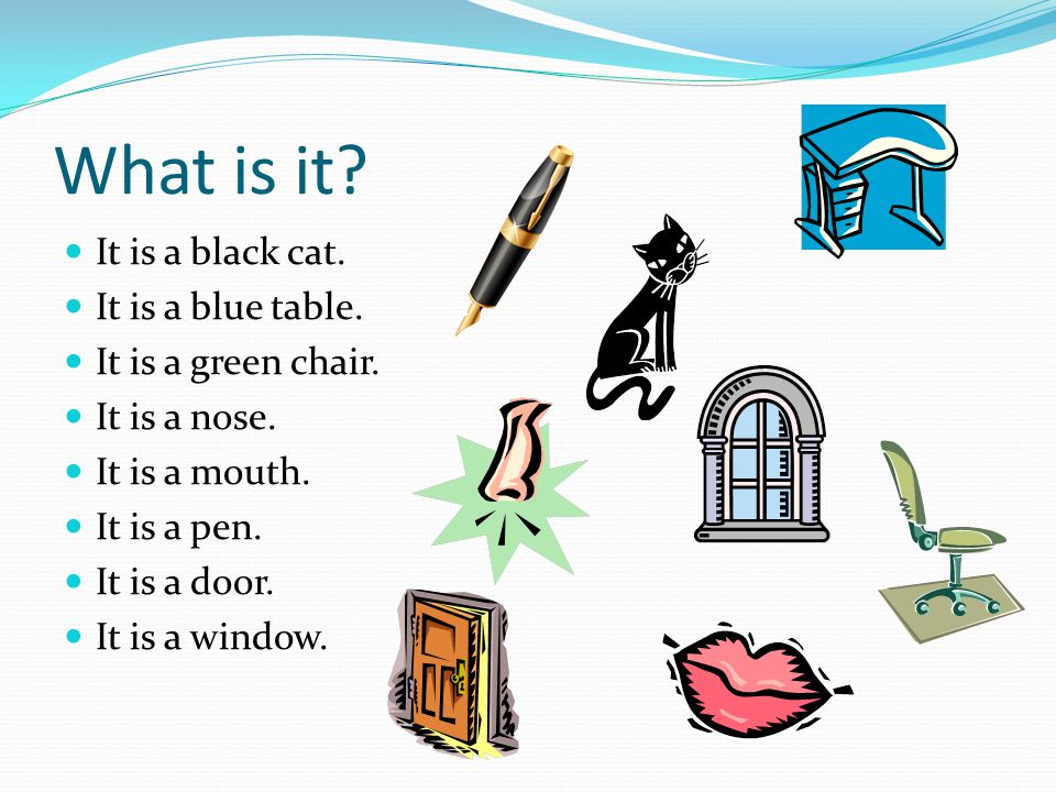 What is it It is a black cat. It is a blue table.