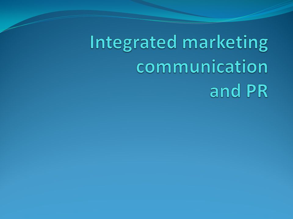 Integrated marketing communication and PR