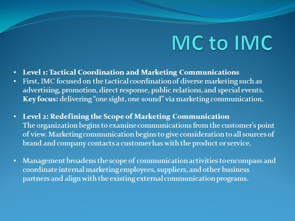 MC to IMC Level 1: Tactical Coordination and Marketing Communications