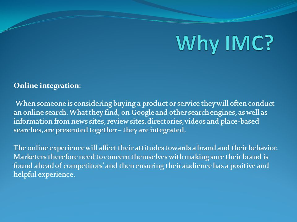 Why IMC Online integration:
