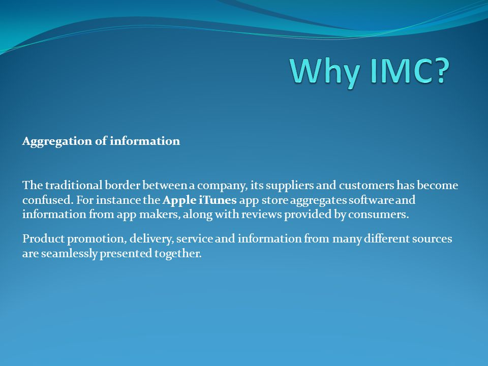 Why IMC Aggregation of information