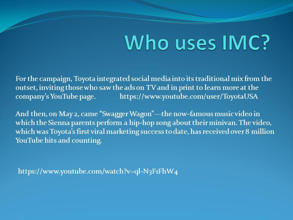 Who uses IMC