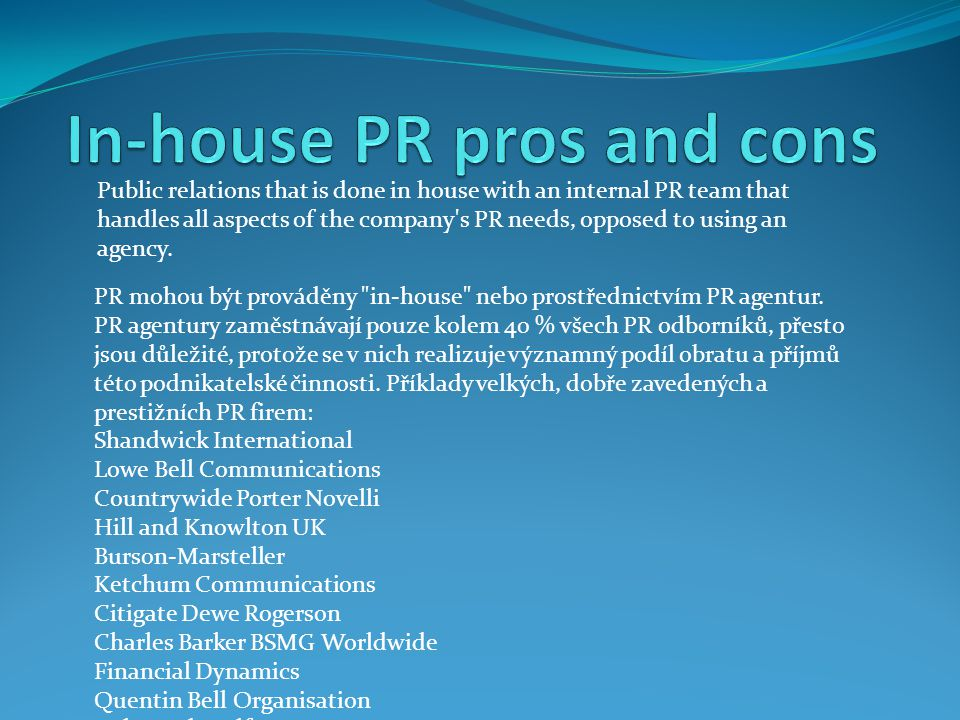 In-house PR pros and cons