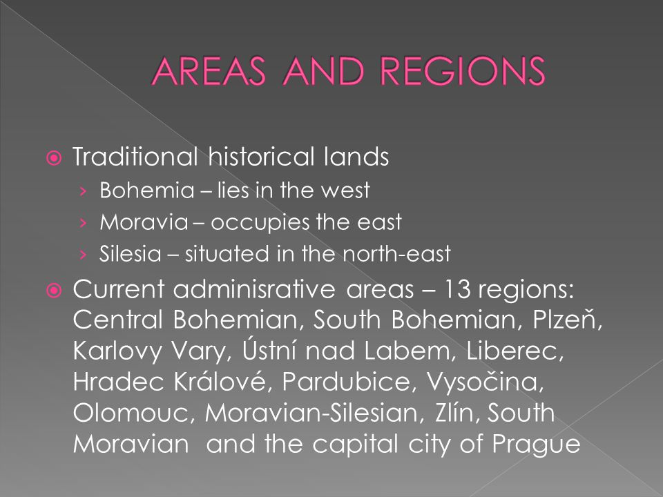 AREAS AND REGIONS Traditional historical lands