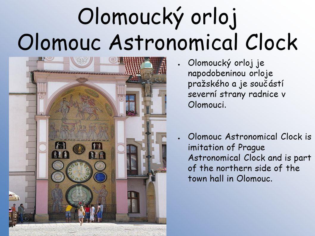 Olomoucký orloj Olomouc Astronomical Clock