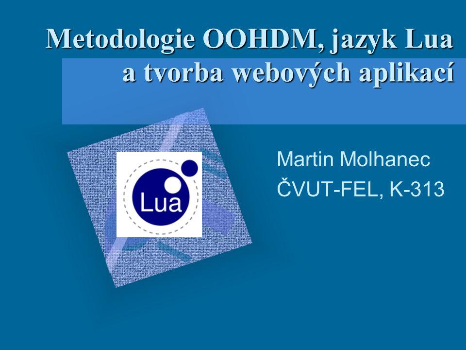 Metodologie OOHDM, jazyk Lua a tvorba webových aplikací