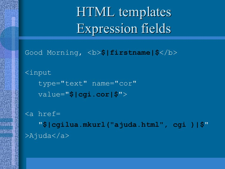 HTML templates Expression fields