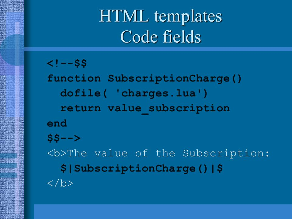 HTML templates Code fields