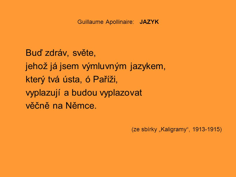 Guillaume Apollinaire: JAZYK