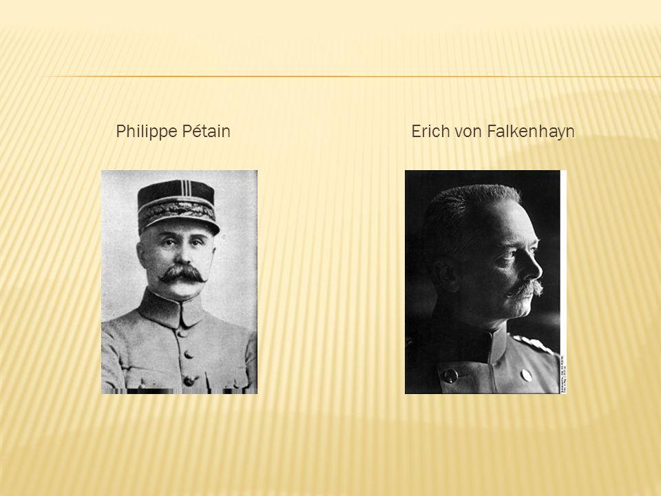 Philippe Pétain Erich von Falkenhayn