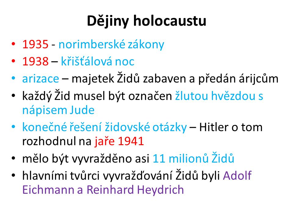 Dějiny holocaustu 1935 - norimberské zákony 1938 – křišťálová noc