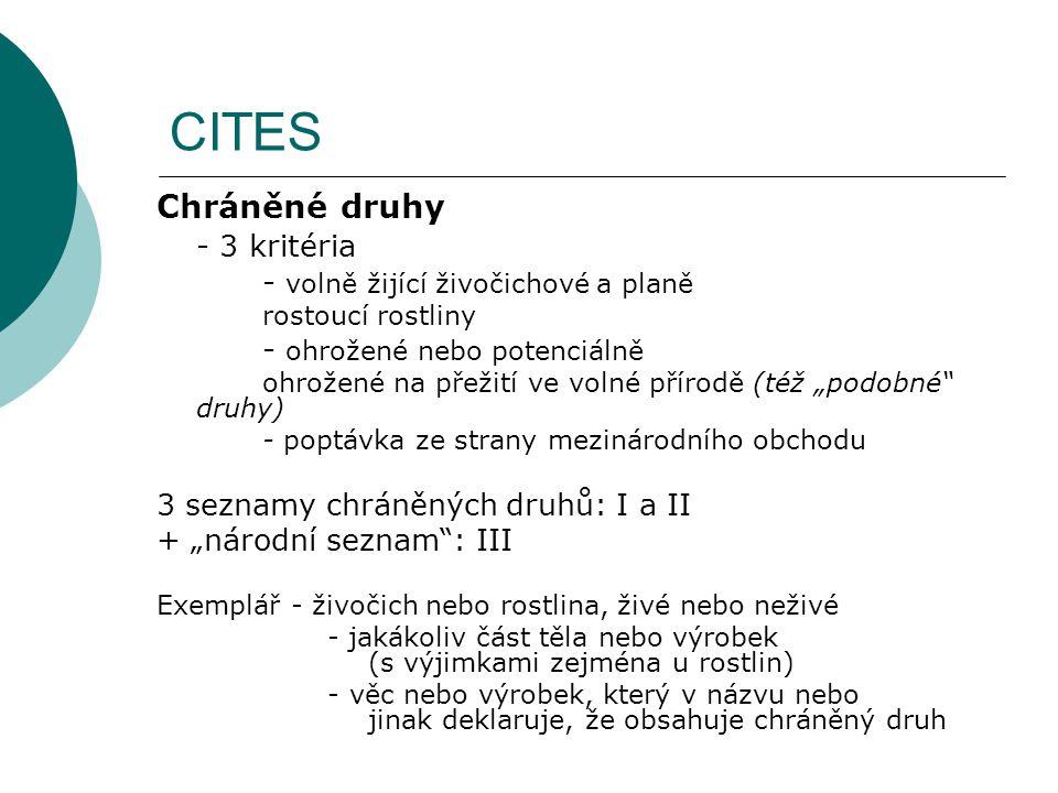CITES Chráněné druhy - 3 kritéria - volně žijící živočichové a planě