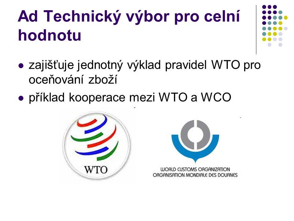 Ad Technický výbor pro celní hodnotu