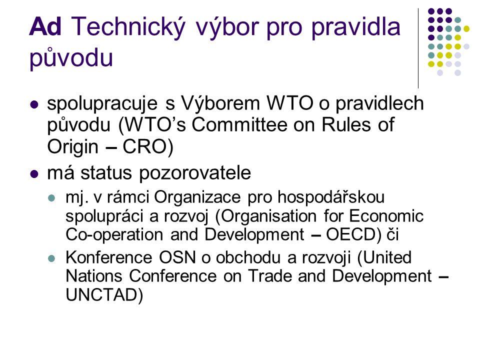 Ad Technický výbor pro pravidla původu