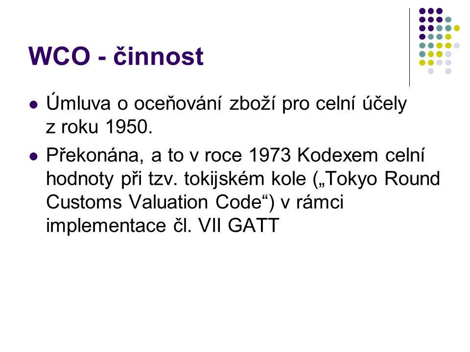 WCO - činnost Úmluva o oceňování zboží pro celní účely z roku 1950.