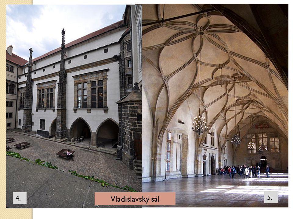 4. Vladislavský sál 5.