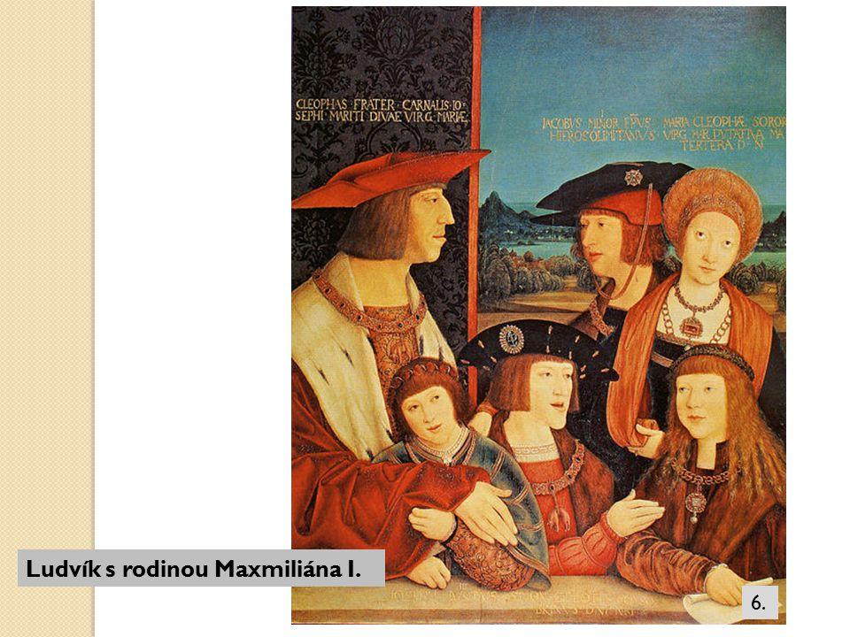 Ludvík s rodinou Maxmiliána I.