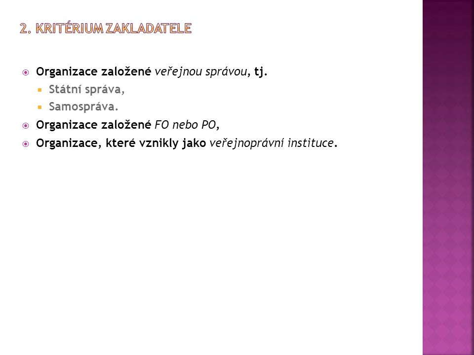 2. Kritérium zakladatele