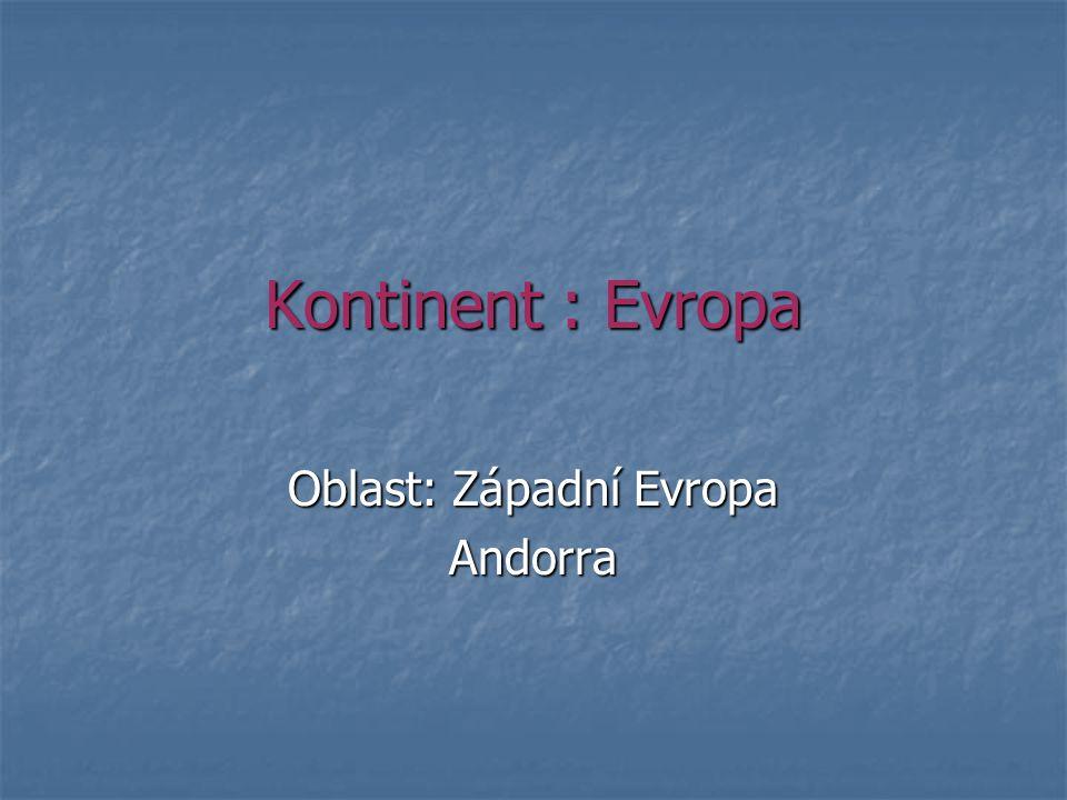 Oblast: Západní Evropa Andorra