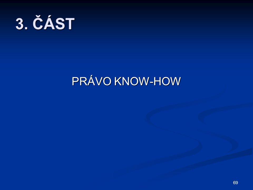 3. ČÁST PRÁVO KNOW-HOW