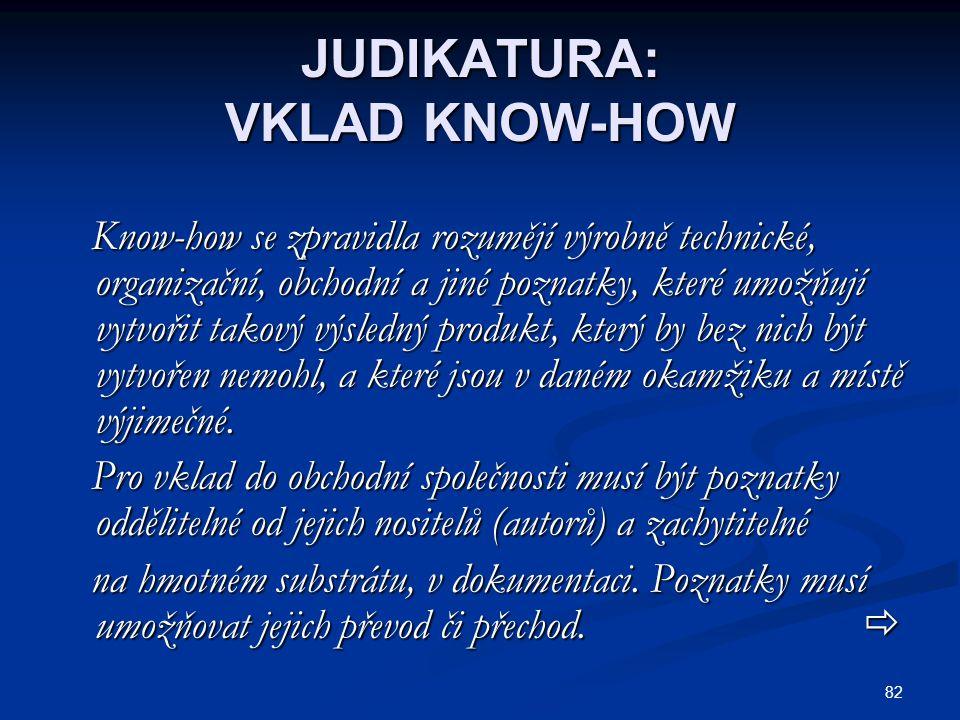 JUDIKATURA: VKLAD KNOW-HOW