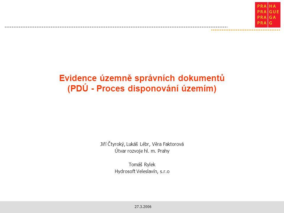 Evidence územně správních dokumentů (PDÚ - Proces disponování územím)