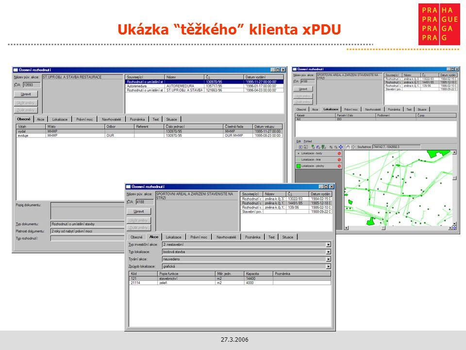 Ukázka těžkého klienta xPDU
