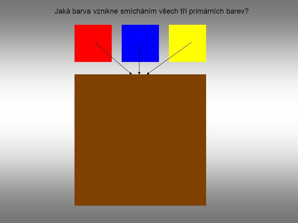 Jaká barva vznikne smícháním všech tří primárních barev