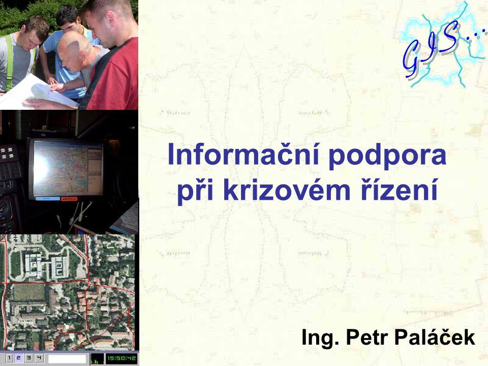 Informační podpora při krizovém řízení