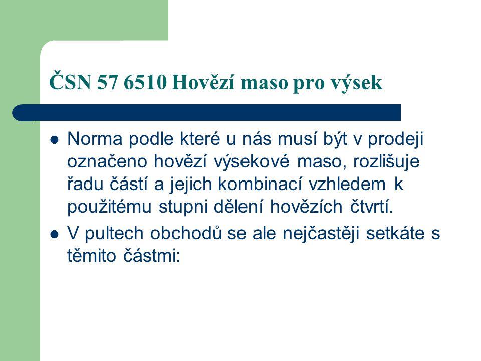 ČSN 57 6510 Hovězí maso pro výsek