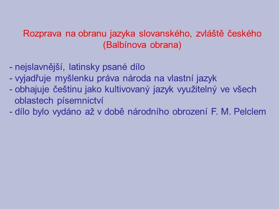 Rozprava na obranu jazyka slovanského, zvláště českého