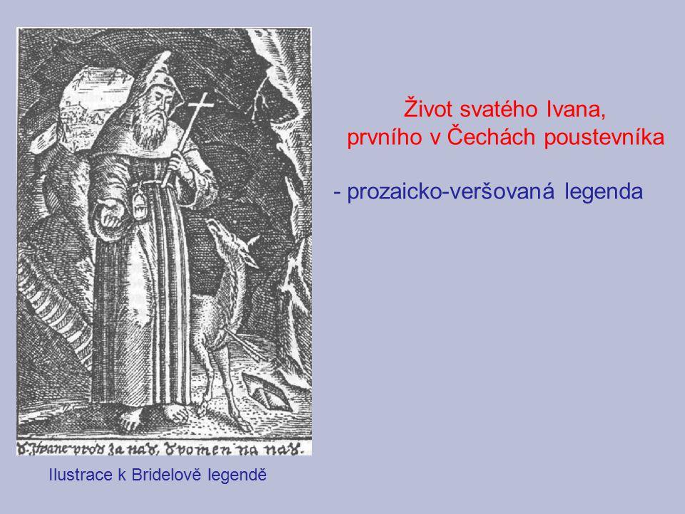 prvního v Čechách poustevníka - prozaicko-veršovaná legenda