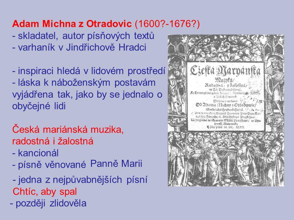 Adam Michna z Otradovic (1600 -1676 )
