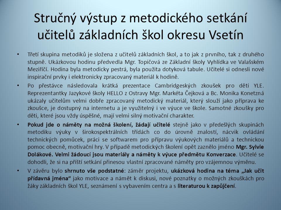 Stručný výstup z metodického setkání učitelů základních škol okresu Vsetín