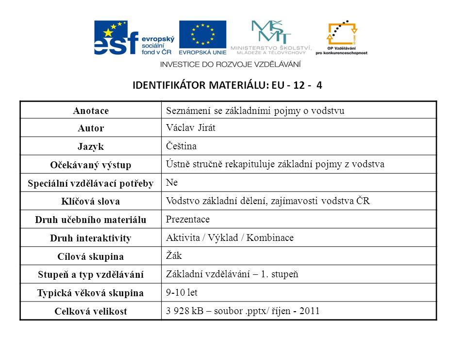 Identifikátor materiálu: EU - 12 - 4