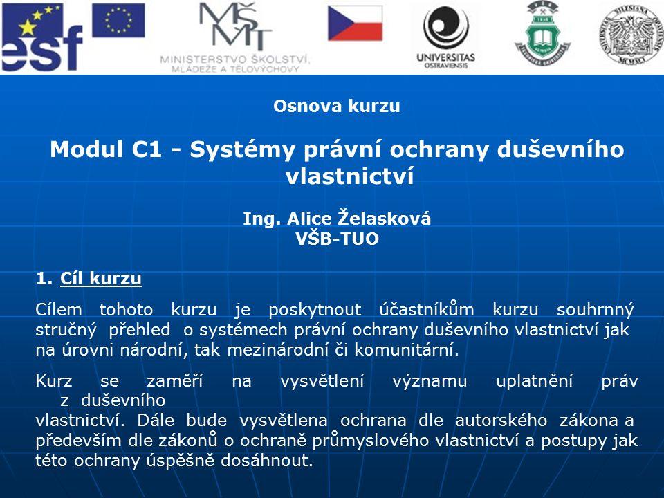 Modul C1 - Systémy právní ochrany duševního vlastnictví