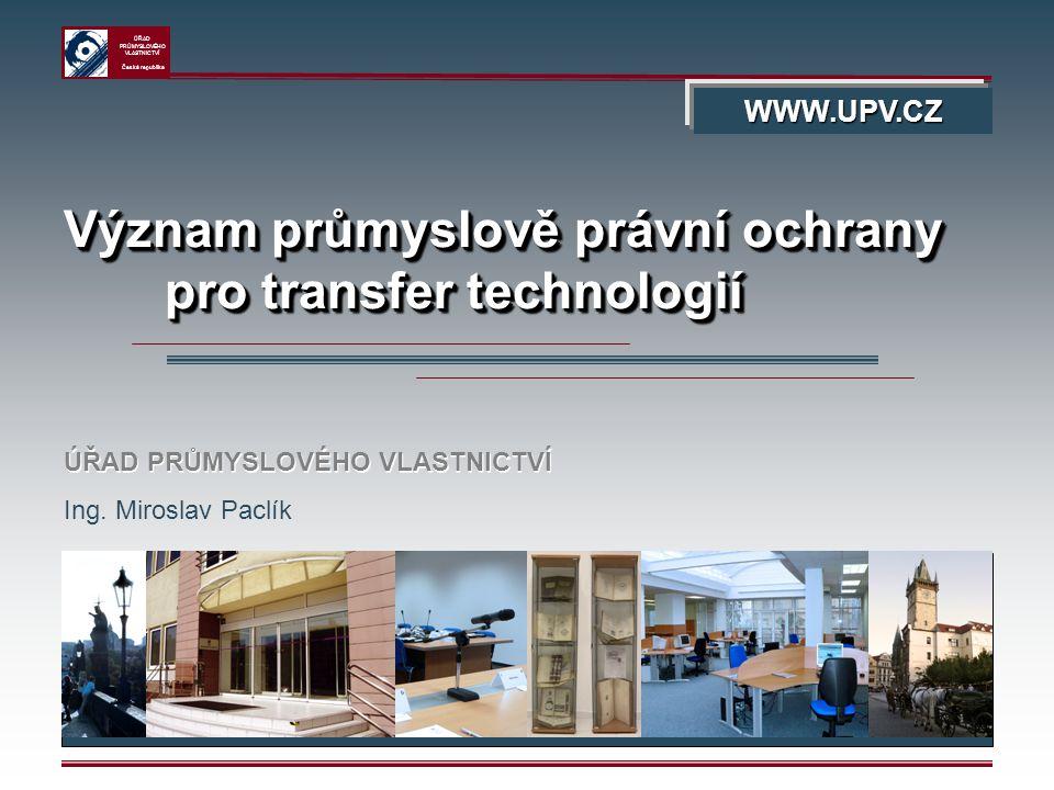 Význam průmyslově právní ochrany pro transfer technologií