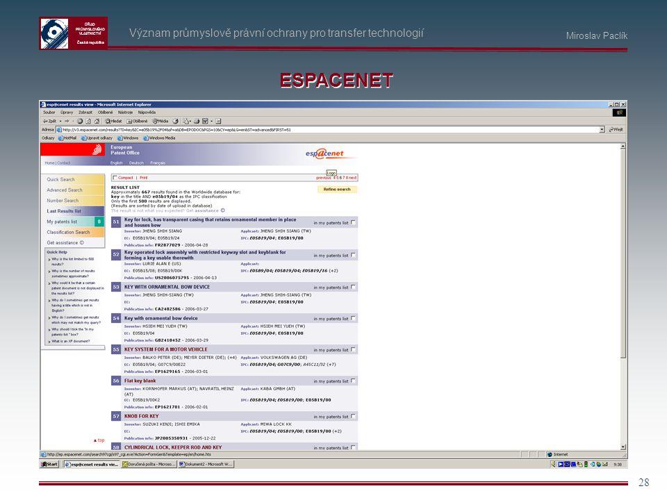 ESPACENET Význam průmyslově právní ochrany pro transfer technologií