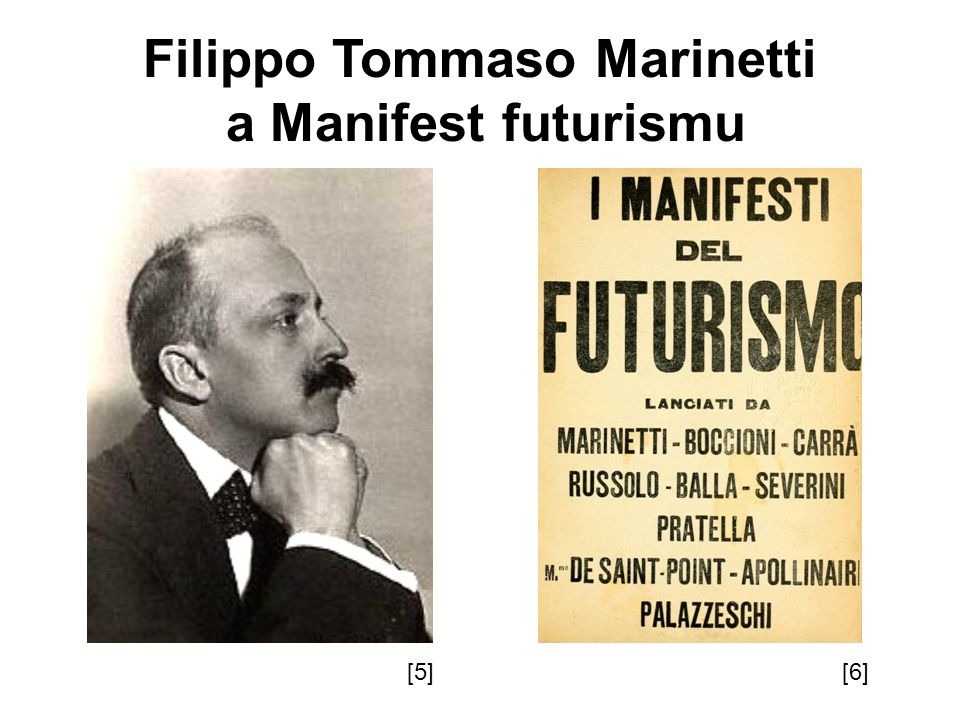 Filippo Tommaso Marinetti a Manifest futurismu