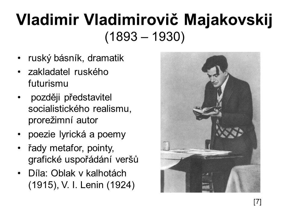 Vladimir Vladimirovič Majakovskij (1893 – 1930)