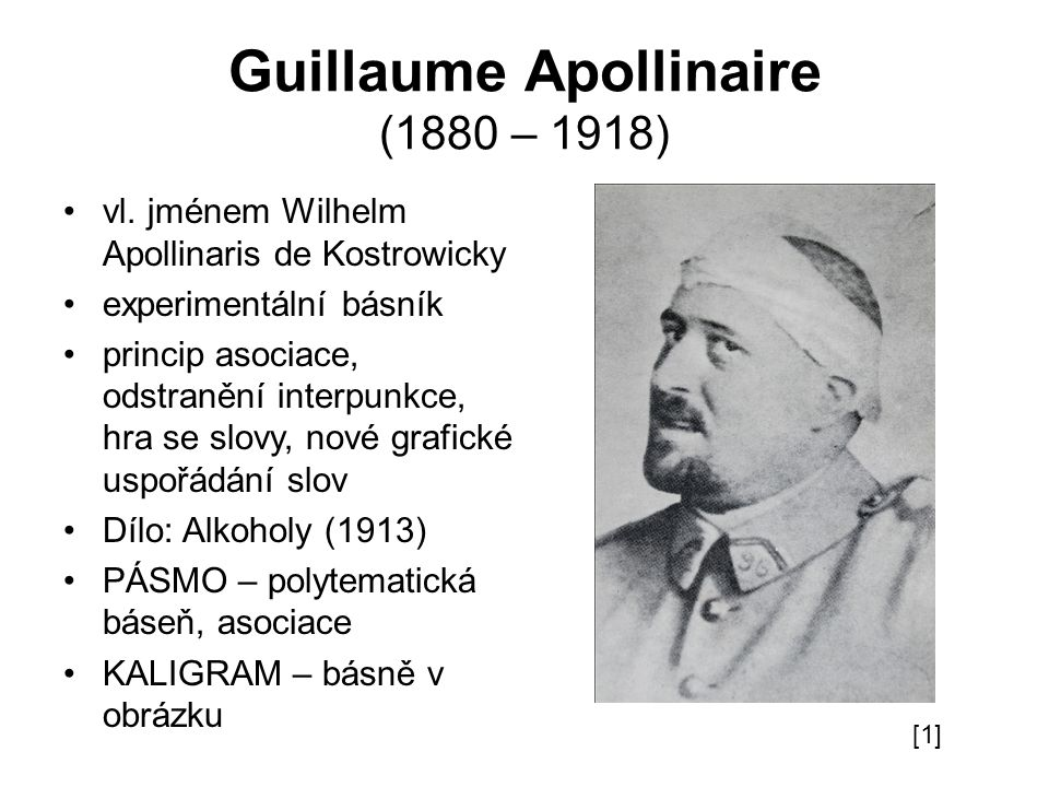 Guillaume Apollinaire (1880 – 1918)