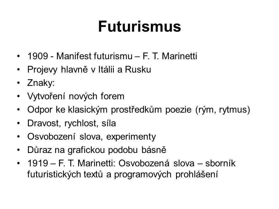 Futurismus 1909 - Manifest futurismu – F. T. Marinetti
