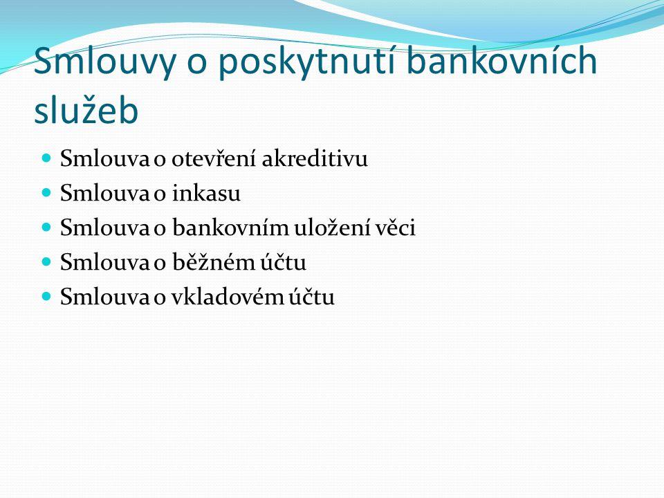 Smlouvy o poskytnutí bankovních služeb