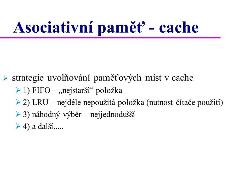 Asociativní paměť - cache